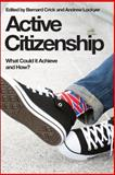 Active Citizenship : What It Could Achieve and How, , 0748638679