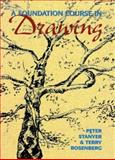 A Foundation Course in Drawing, Stanyer, Peter and Rosenberg, Terry, 0823018679