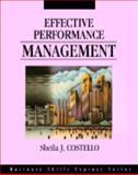 Effective Performance Management, Costello, Sheila J., 1556238673