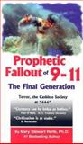Prophetic Fallout Of 9-11, Mary S. Relfe, 0960798676