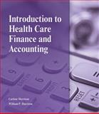 Introduction to Health Care Finance and Accounting, Carlene Harrison, William P. Harrison, 1111308675