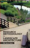 Research Methodology in Landscape Architecture, Nik Ismail Azlan, 1466998679