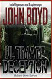 Ultimate Deception, John Boyd, 1497448670