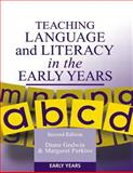 Teaching Language and Literacy in the Early Years, Diane Godwin and Margaret Perkins, 1853468673