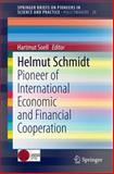 Helmut Schmidt : Pioneer of International Economic and Financial Cooperation, Soell, Hartmut, 3319038672
