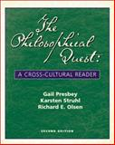 The Philosophical Quest : A Cross-Cultural Reader, Presbey, Gail M. and Struhl, Karsten J., 0072898674