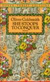She Stoops to Conquer, Oliver Goldsmith, 0486268675