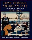 Japan Through American Eyes, Fred G. Notehelfer, 0813338670
