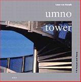 Umno Tower : Penang, Van Schaik, Leon, 1899858679