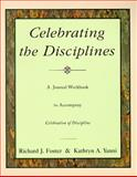Celebrating the Disciplines, Richard J. Foster and Foster, 0060698675
