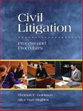 Civil Litigation : Process and Procedures, Goldman, Thomas F. and Hughes, Alice Hart, 0131598678