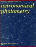 Introduction to Astronomical Photometry, Budding, Edwin, 0521418674