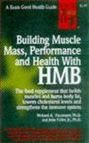 Building Muscle Mass, Performance and Health with HMB, Passwater, Richard A. and Fuller, John C., 0879838671