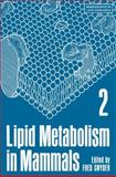 Lipid Metabolism in Mammals, Springer and Snyder, Fred, 1468408674