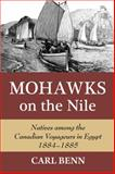 Mohawks on the Nile, Carl Benn, 1550028677