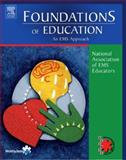 Foundations of Education : An EMS Approach, National Association of EMS Physicians Staff, 0323028675