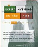 Expert Investing on the Net, Paul B. Farrell, 0471158674