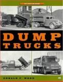 Dump Trucks, Donald F. Wood, 0760308675