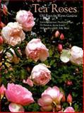 Tea Roses, Lynne Chapman and Noelene Drage, 187705867X