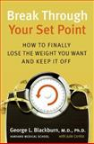 Break Through Your Set Point, George Blackburn and Julie Corliss, 0061288675