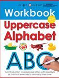 Uppercase Alphabet, Roger Priddy, 0312508670