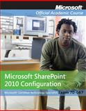 Microsoft Office Sharepoint Server 2010, Microsoft Official Academic Course Staff, 0470538678