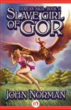 Slave Girl of Gor, John Norman, 149764867X