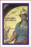 Children of Athena : Proceedings of the 1998 Undergraduate Philosophy Conference, Shrader, Douglas W., 1883058678