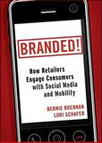 Branded!, Bernie F. Brennan and Lori J. Schafer, 0470768673