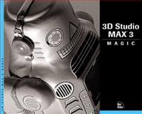 3D Studio Max 3 Effects Magic, Davis, Brandon and Oken, Eni, 0735708673