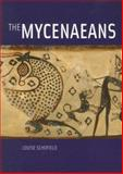 The Mycenaeans, Louise Schofield, 0892368675