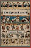 The Ego and the Id - First Edition Text, Freud, Sigmund, 1578988675
