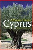 Cyprus : A Modern History, Mallinson, William, 1845118677
