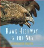 Hawk Highway in the Sky, Caroline Arnold, 0152008683