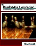 RenderMan Companion : A Programmer's Guide to Realistic Computer Graphics, Upstill, Steve, 0201508680
