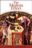 The Medusa Effect : Representation and Epistemology in Victorian Aesthetics, Albrecht, Thomas, 1438428685