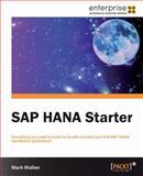 SAP HANA Starter, Mark Walker, 1849688680