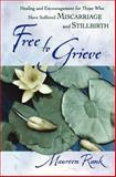 Free to Grieve, Maureen Rank, 0764228684