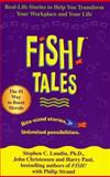 Fish! Tales, Stephen C. Lundin and John Christensen, 0786868686