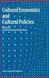 Cultural Economics and Cultural Policies, , 079232868X
