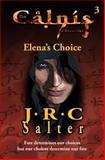 Elena's Choice, J. Salter, 149492868X
