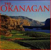 The Okanagan, Tanya Lloyd Kyi, 1551108682