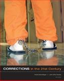 Corrections in the 21st Century with PowerWeb, Schmalleger, Frank M. and Smykla, John Ortiz, 0073268682