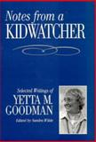 Notes from a Kidwatcher : Selected Writings of Yetta M. Goodman, , 0435088688