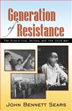Generation of Resistance, John Bennett Sears, 0741448688