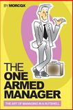 The One Armed Manager, M. Morcqx, 1500228680
