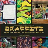 The Popular History of Graffiti, Amanda Hallay and Fiona McDonald, 1616088680