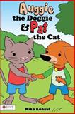 Auggie the Doggie and Pat the Cat, Mike Konsul, 1629028681