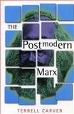 The Postmodern Marx, Carver, Terrell, 0271018682