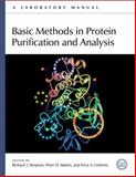 Basic Methods in Protein Purification and Analysis : A Laboratory Manual, , 0879698683